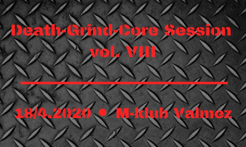 Death-Grind-Core Session vol. VIII